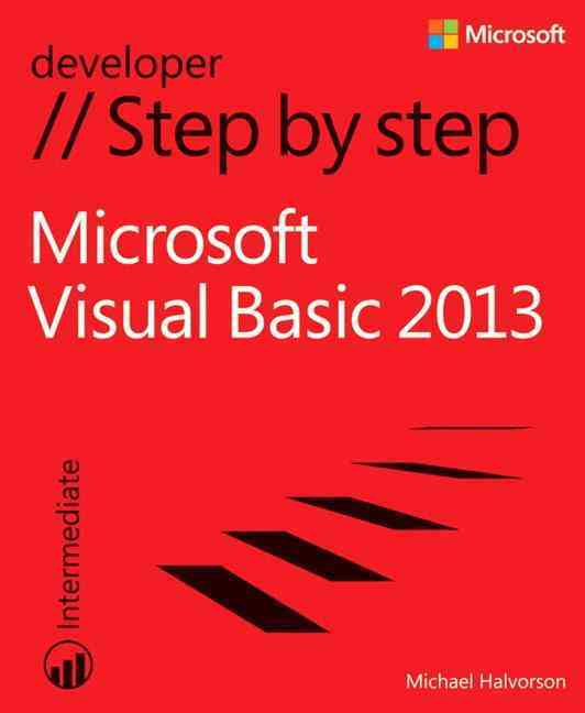 Microsoft Visual Basic 2012 Step by Step By Halvorson, Michael