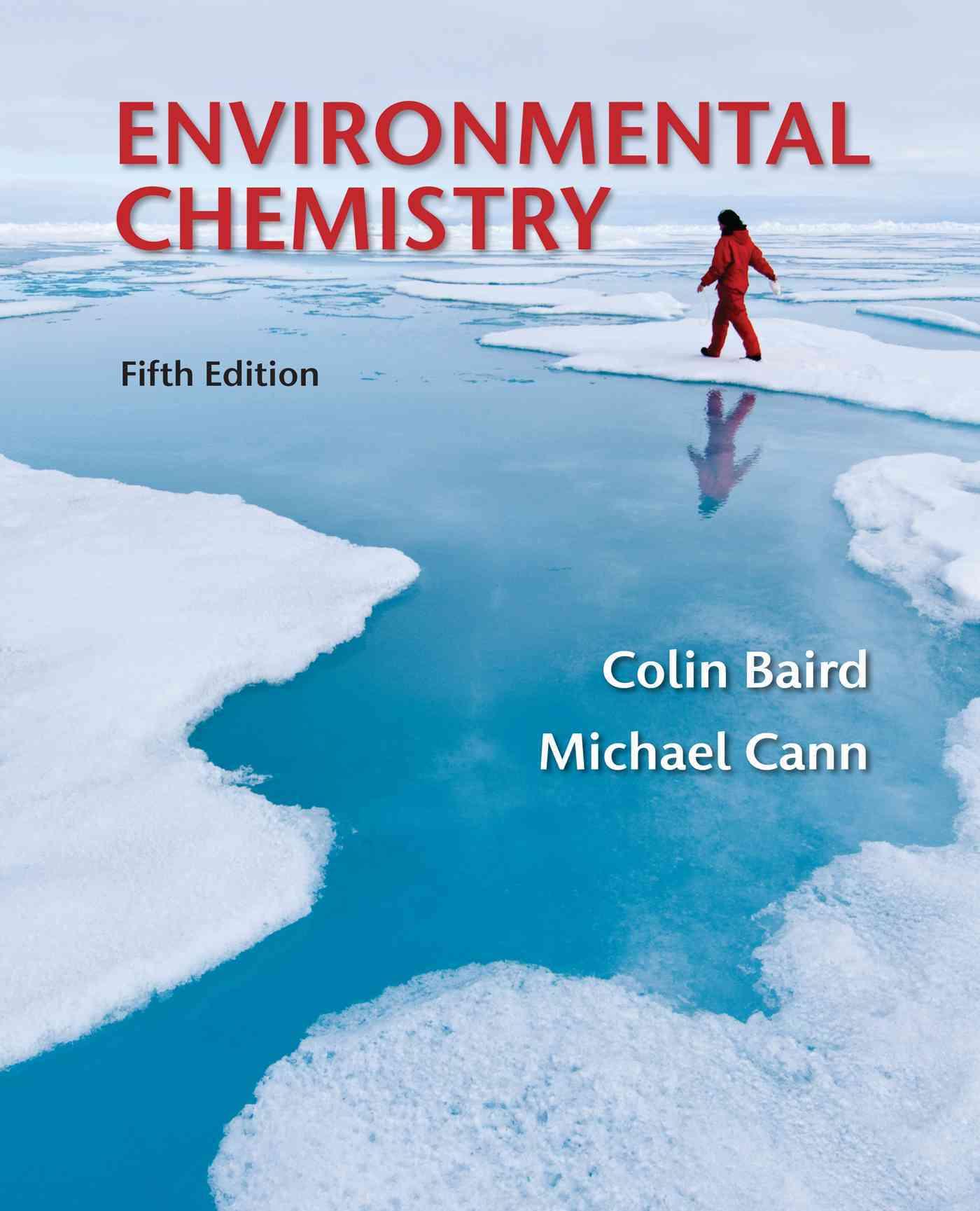 Environmental Chemistry By Baird, Colin/ Cann, Michael